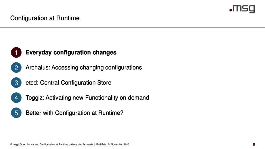 Configuration at Runtime © msg | Good for Karma...
