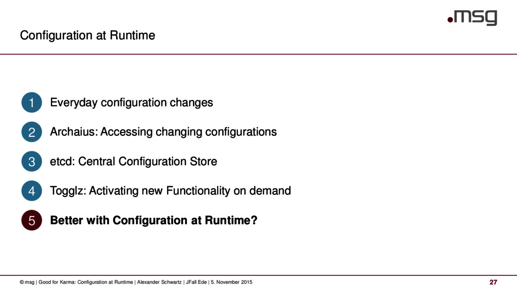 Configuration at Runtime 27 © msg | Good for Ka...