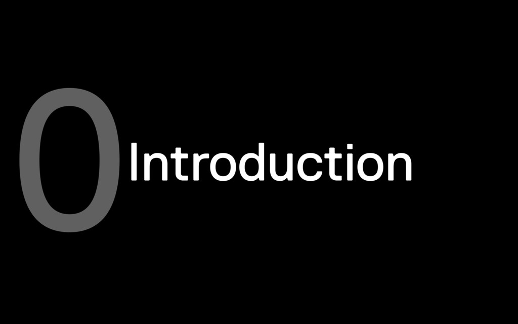 Introduction 0