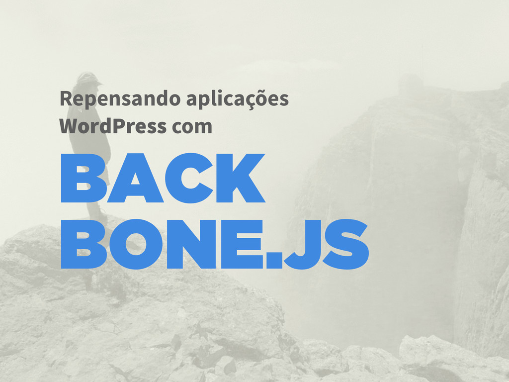 Repensando aplicações WordPress com BACK