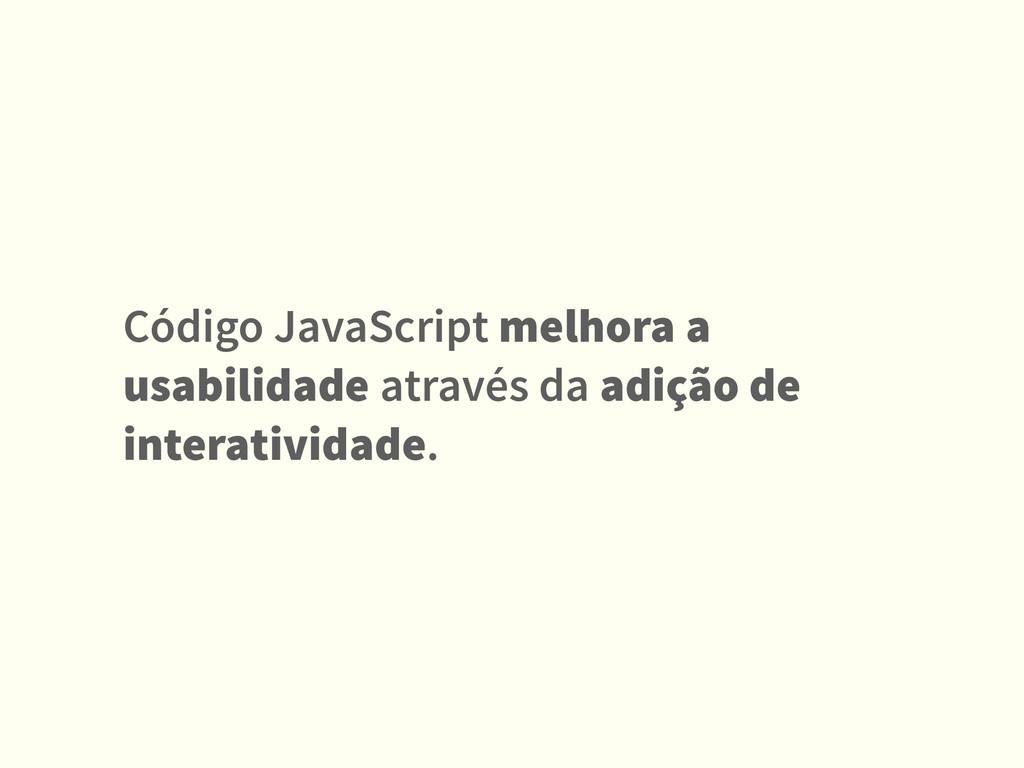 Código JavaScript melhora a usabilidade através...