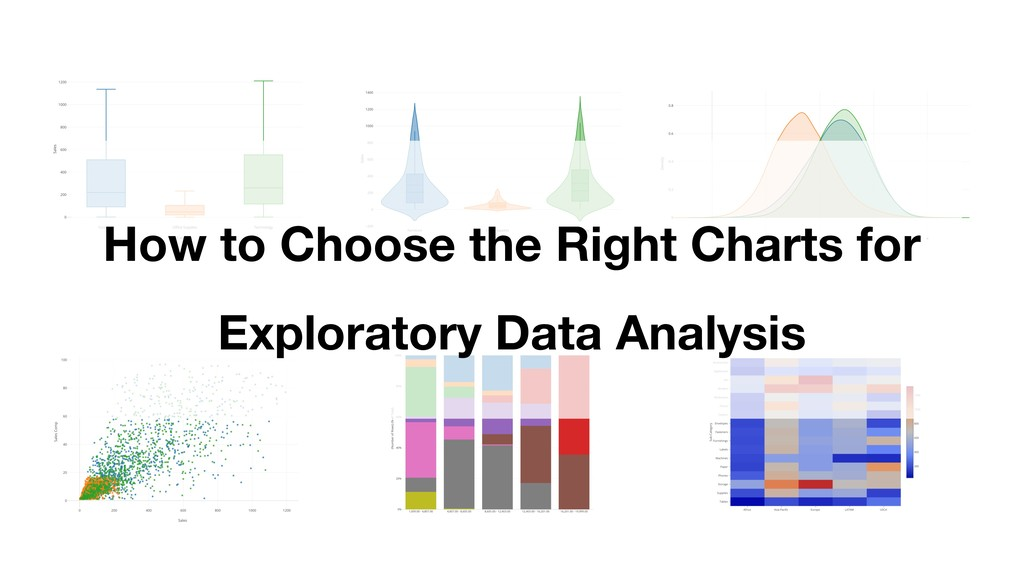 How to Choose the Right Charts for Exploratory ...