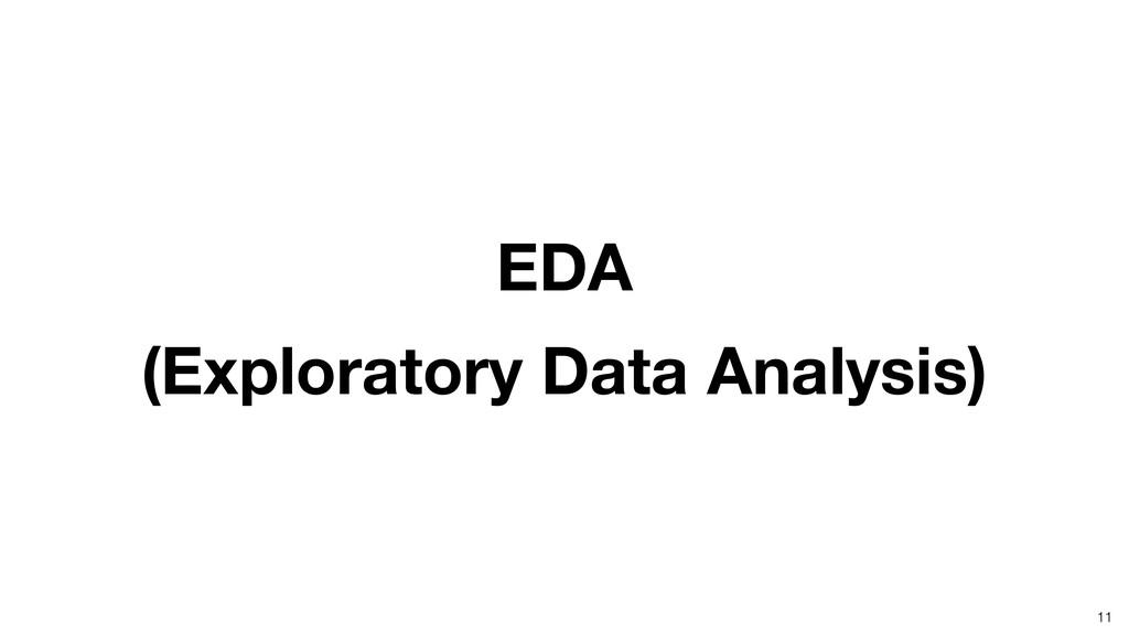 EDA (Exploratory Data Analysis) 11