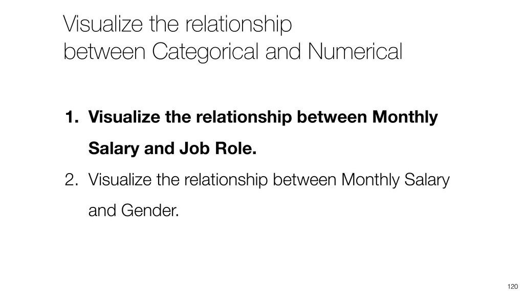 Visualize the relationship between Categorical ...