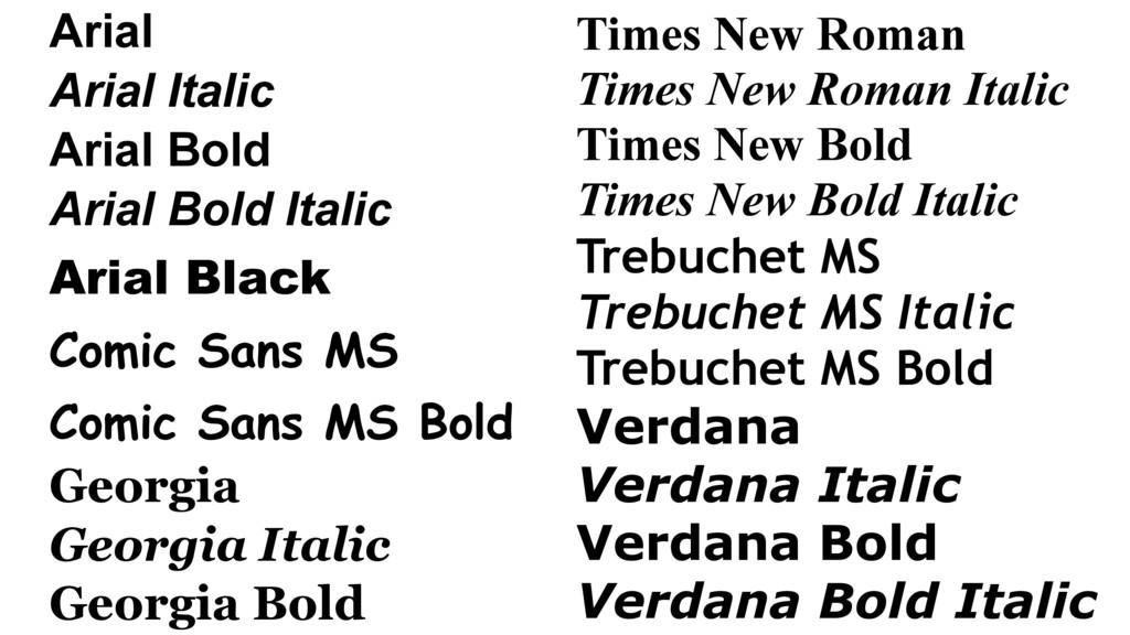 Arial Arial Italic Arial Bold Arial Bold Italic...