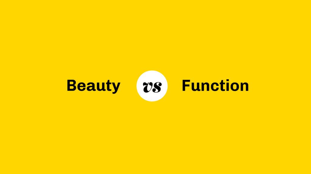 Beauty Function vs