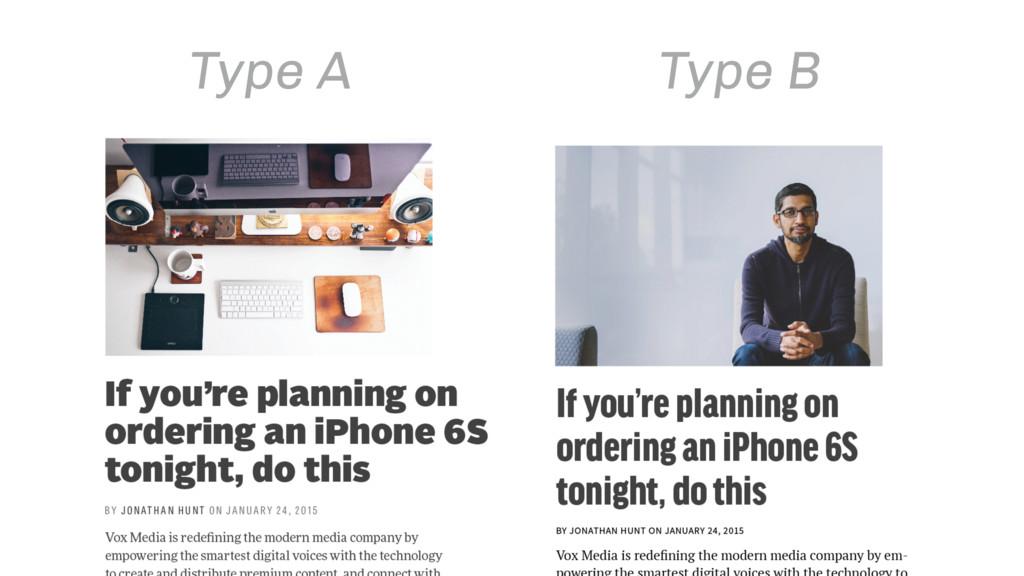 Type A Type B