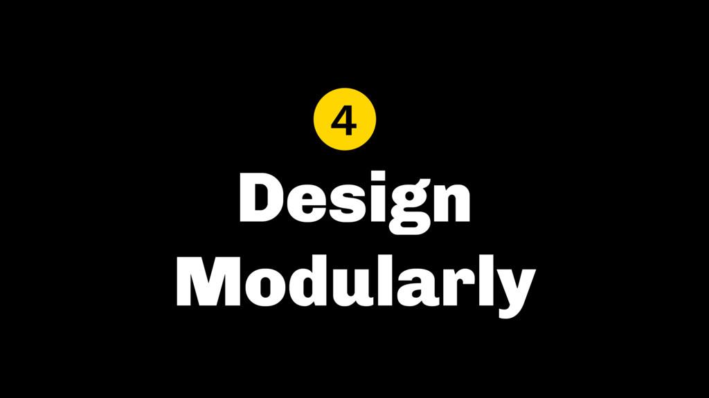 Design Modularly 4