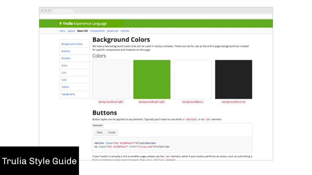 Create a  Style Guide Trulia Style Guide