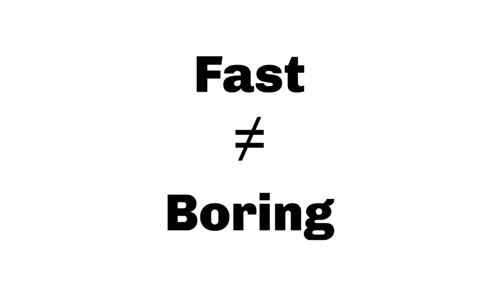 Fast Boring