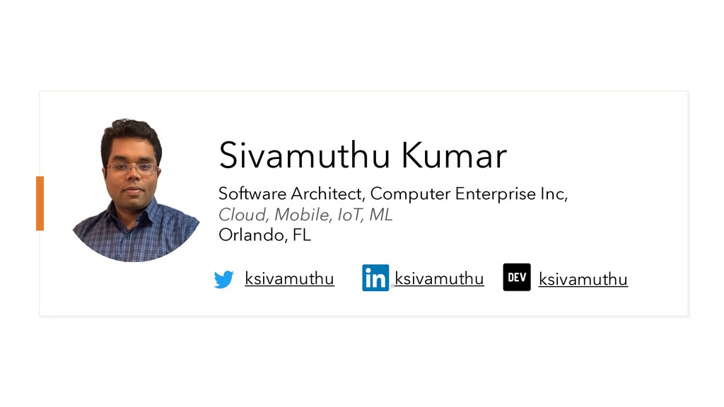 Sivamuthu Kumar Software Architect, Computer En...
