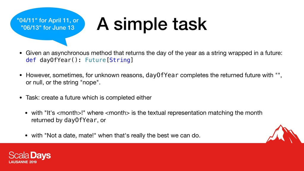 A simple task • Given an asynchronous method th...