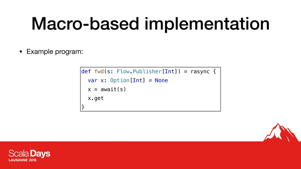 Macro-based implementation • Example program: d...