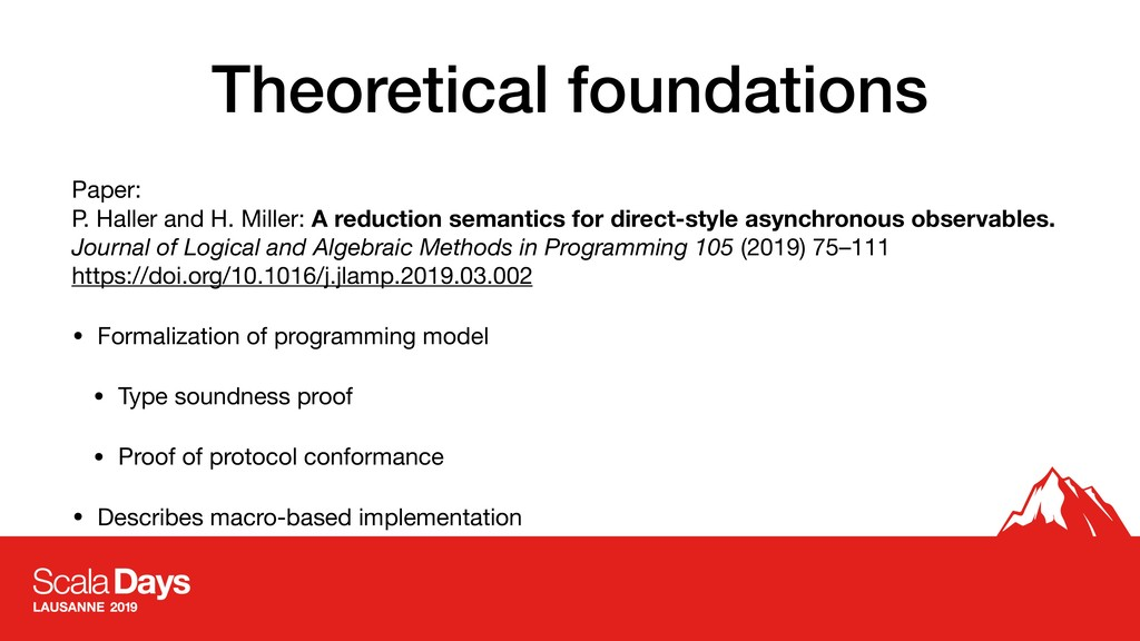 Theoretical foundations Paper: P. Haller and H...