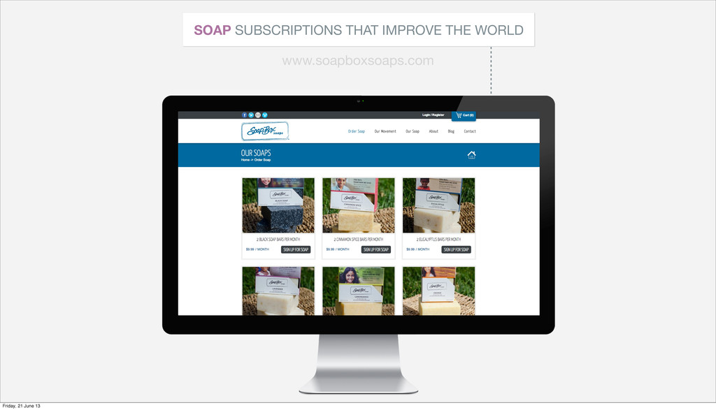 SOAP SUBSCRIPTIONS THAT IMPROVE THE WORLD www.s...
