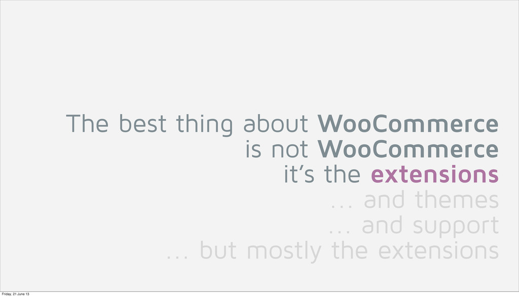 The best thing about WooCommerce is not WooComm...