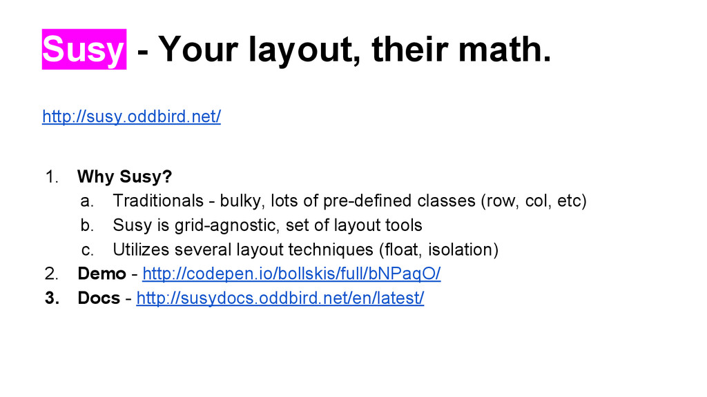 Susy - Your layout, their math. http://susy.odd...