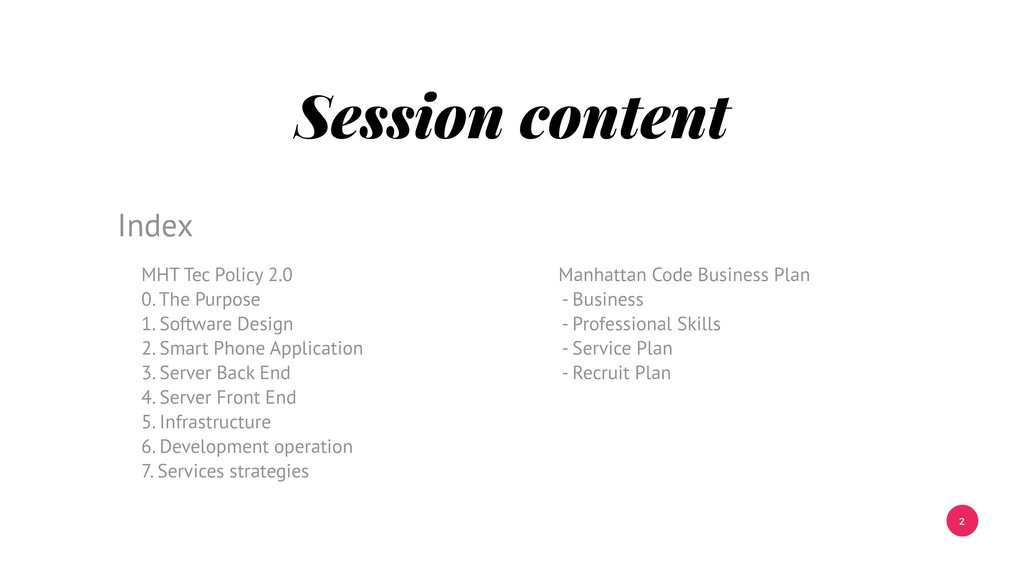 2 Session content MHT Tec Policy 2.0 0. The Pur...