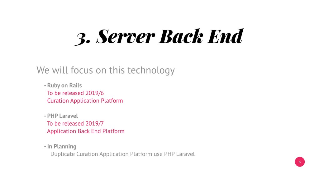6 3. Server Back End - Ruby on Rails To be rele...