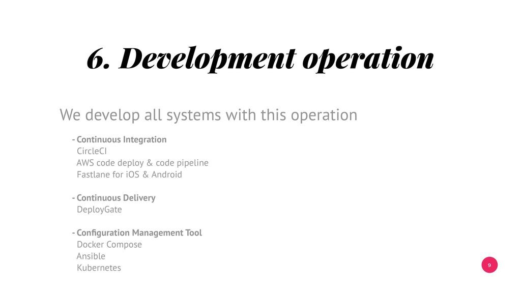 9 6. Development operation - Continuous Integra...