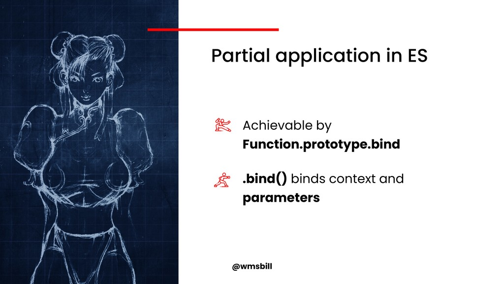 @wmsbill Partial application in ES Achievable b...