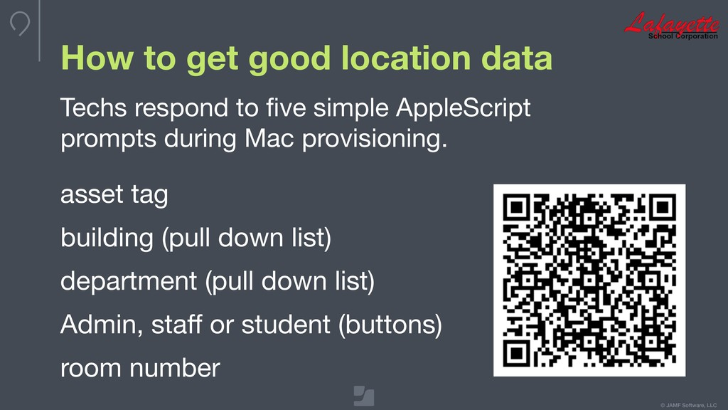 © JAMF Software, LLC How to get good location d...
