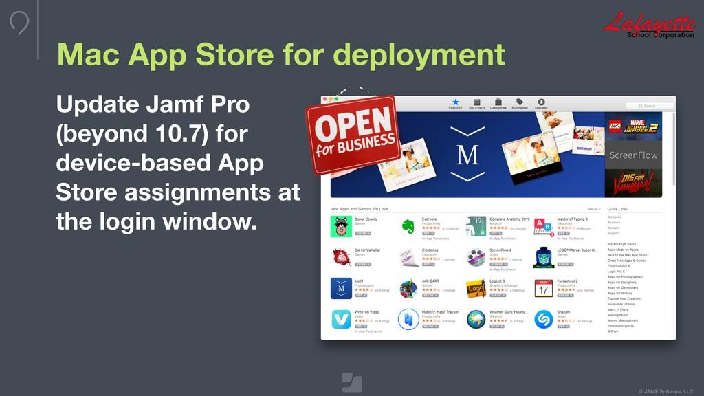 © JAMF Software, LLC Mac App Store for deployme...