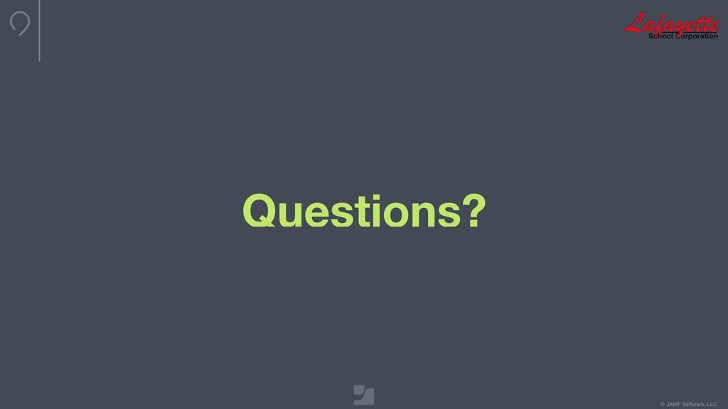 © JAMF Software, LLC Questions?