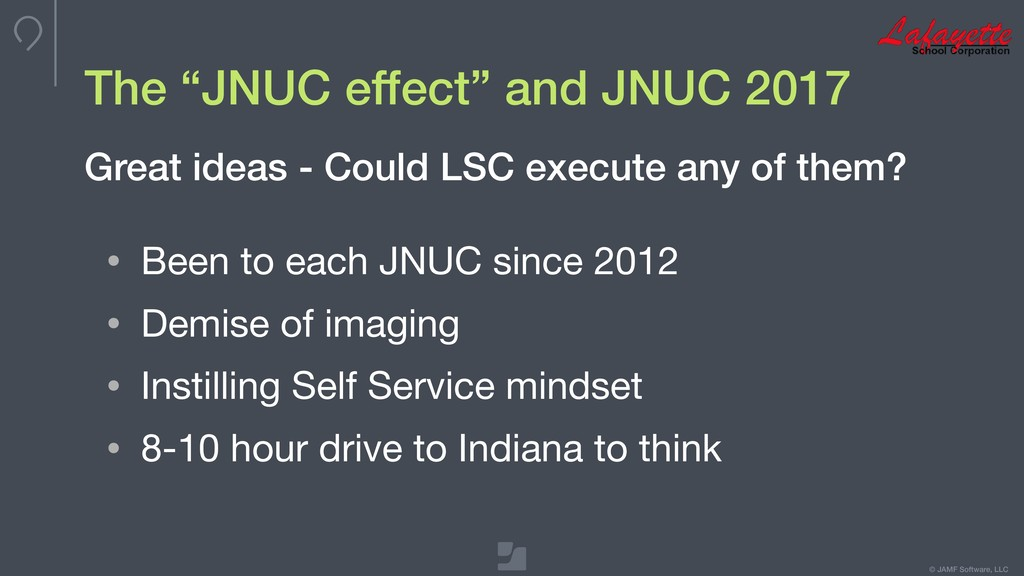 "© JAMF Software, LLC The ""JNUC effect"" and JNUC..."