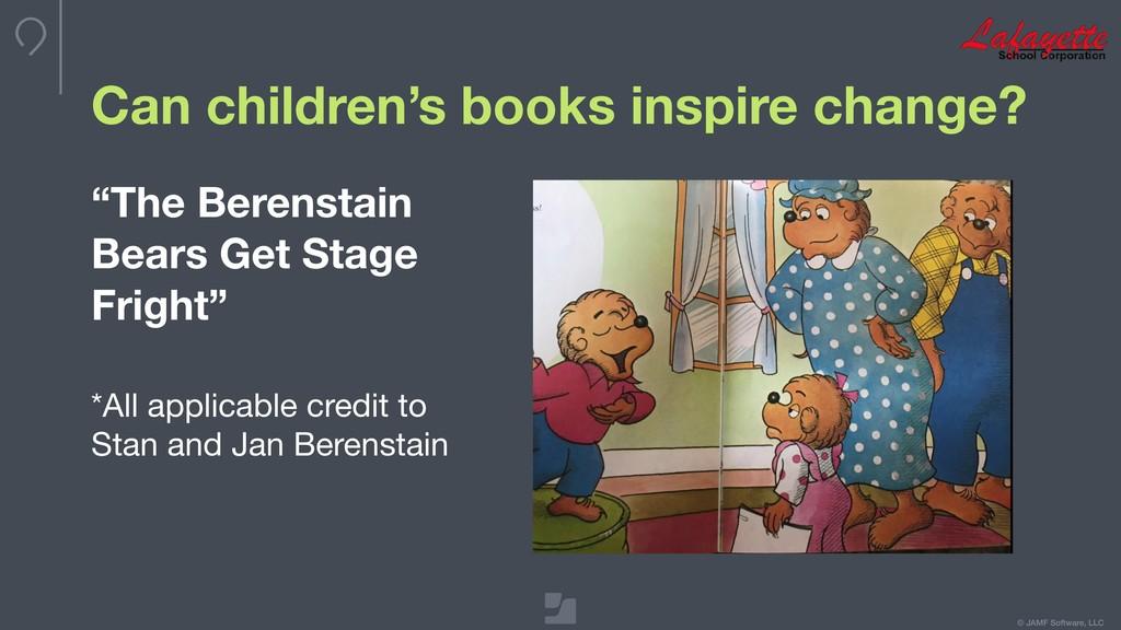 © JAMF Software, LLC Can children's books inspi...