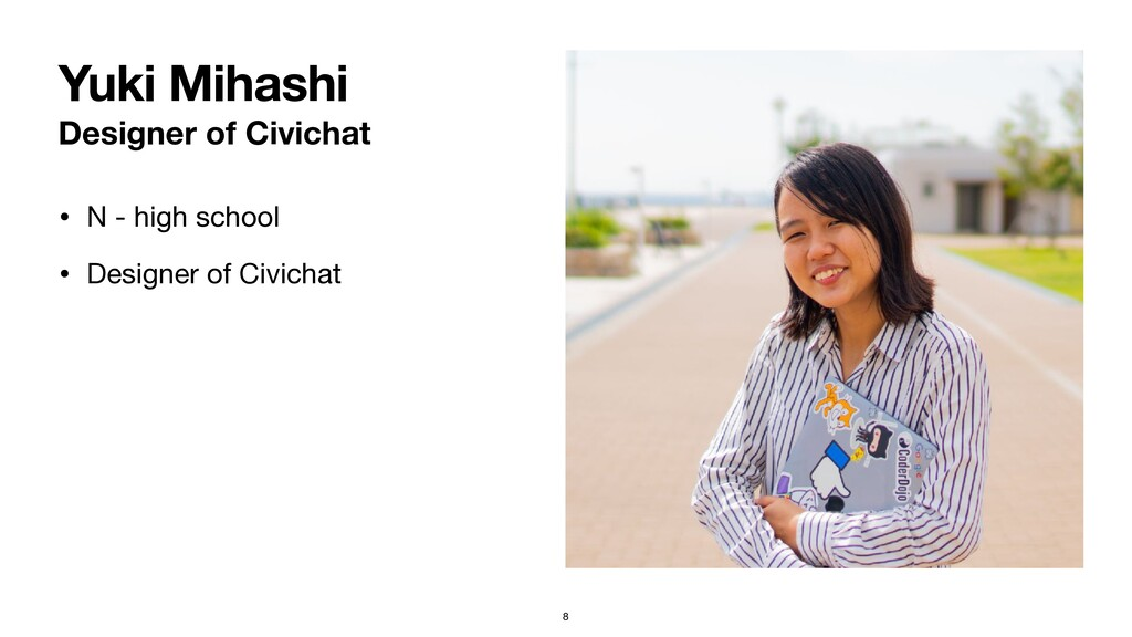 Designer of Civichat • N - high school   • Desi...