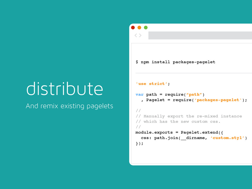 distribute And remix existing pagelets ◅ ▻ $ np...