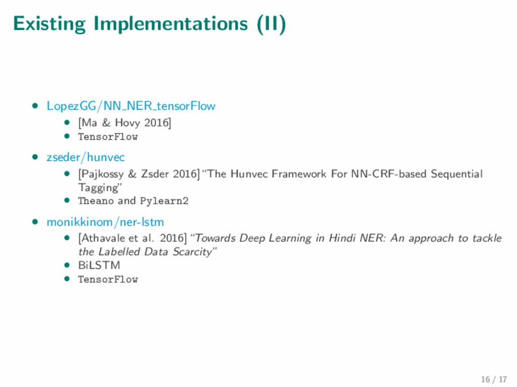 Existing Implementations (II) • LopezGG/NN NER ...
