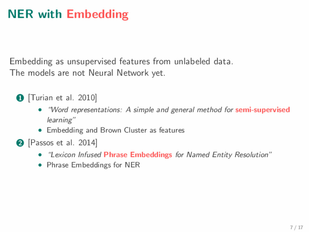 NER with Embedding Embedding as unsupervised fe...