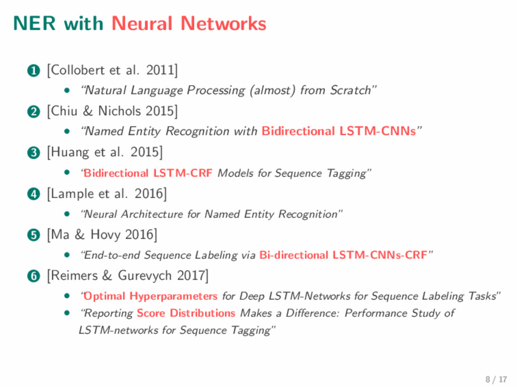 NER with Neural Networks 1 [Collobert et al. 20...