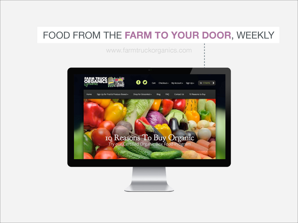 FOOD FROM THE FARM TO YOUR DOOR, WEEKLY www.far...