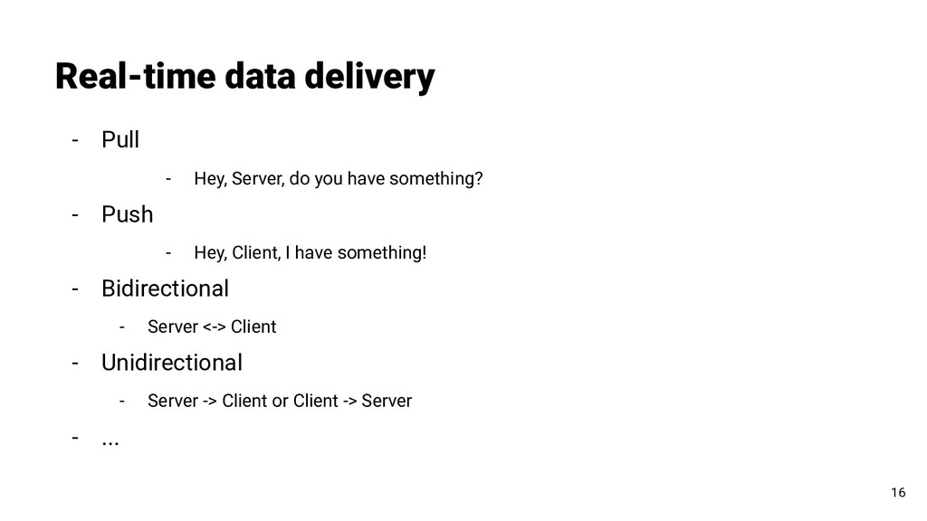 - Pull - Hey, Server, do you have something? - ...