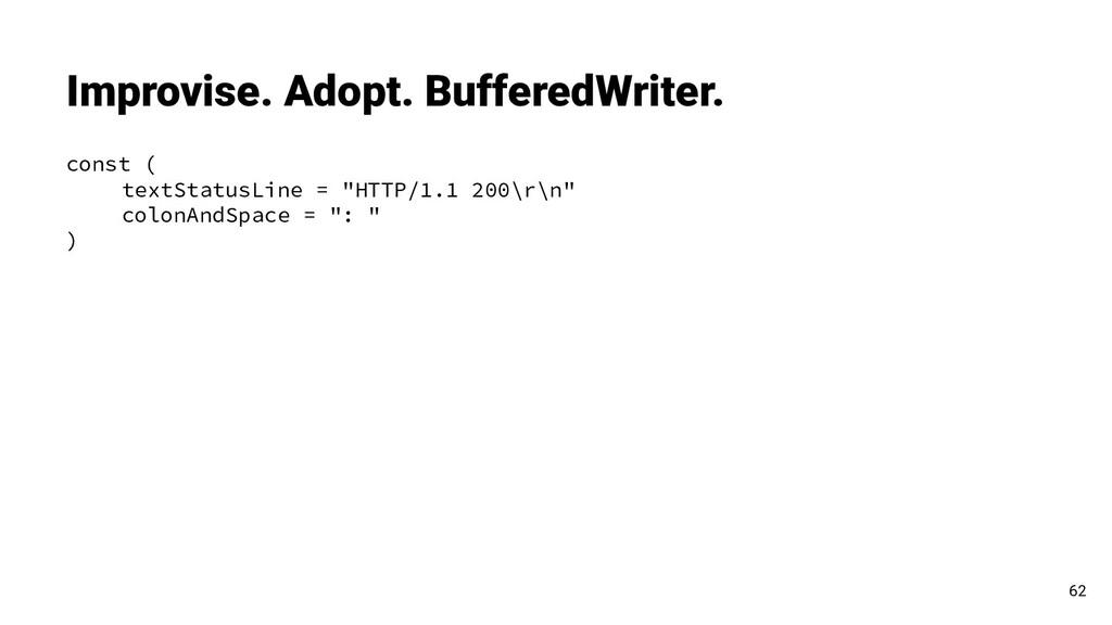 "const ( textStatusLine = ""HTTP/1.1 200\r\n"" col..."