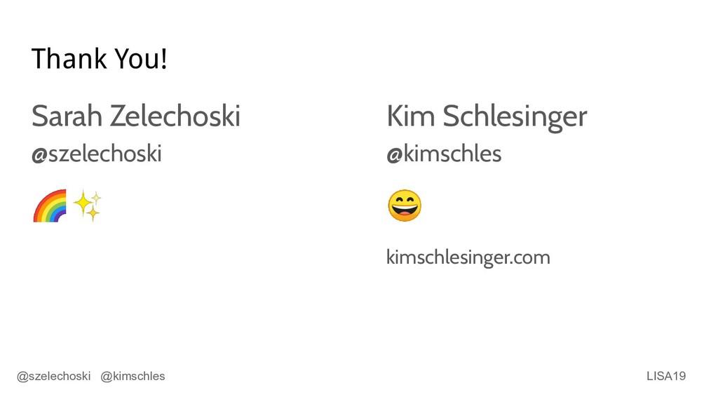 LISA19 @szelechoski @kimschles Thank You! Sarah...