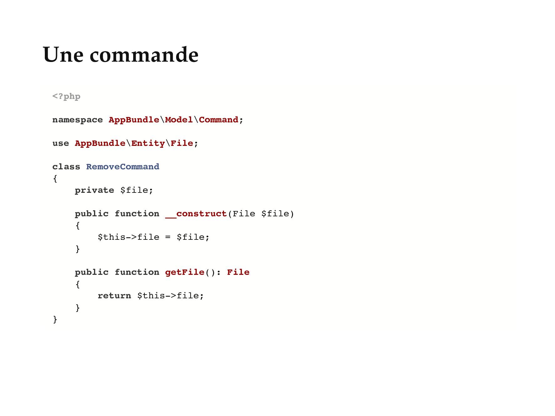 Une commande <?php namespace AppBundle\Model\Co...