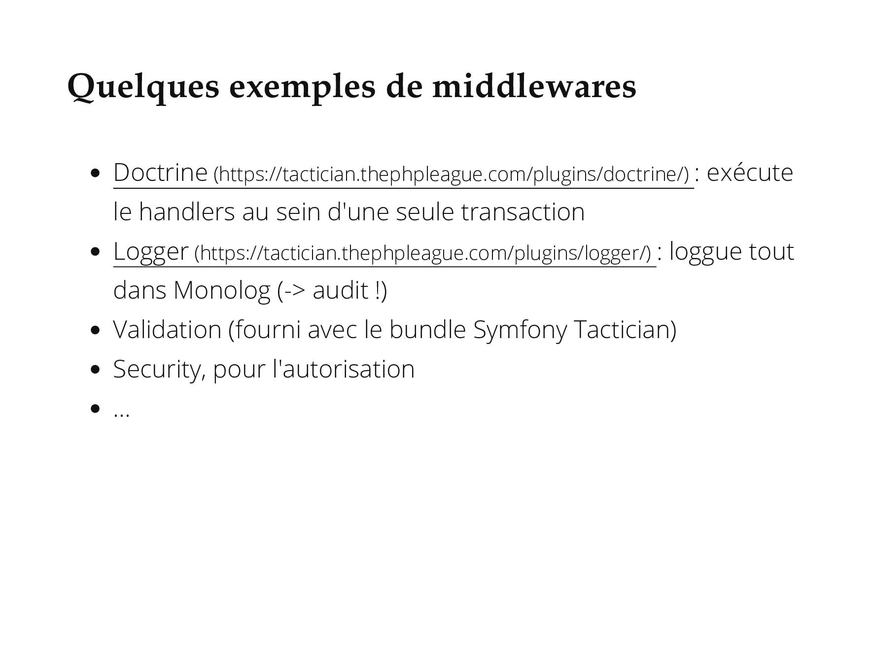 Quelques exemples de middlewares Doctrine (http...