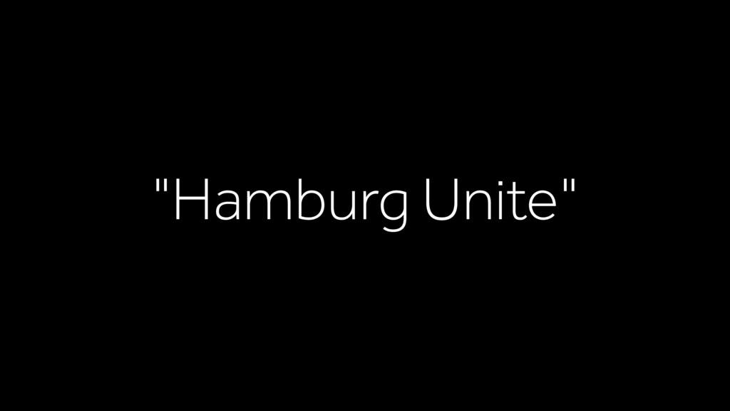 """""""Hamburg Unite"""""""