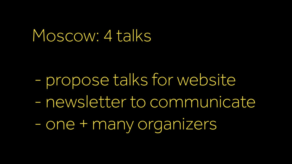 Moscow: 4 talks - propose talks for website - ...