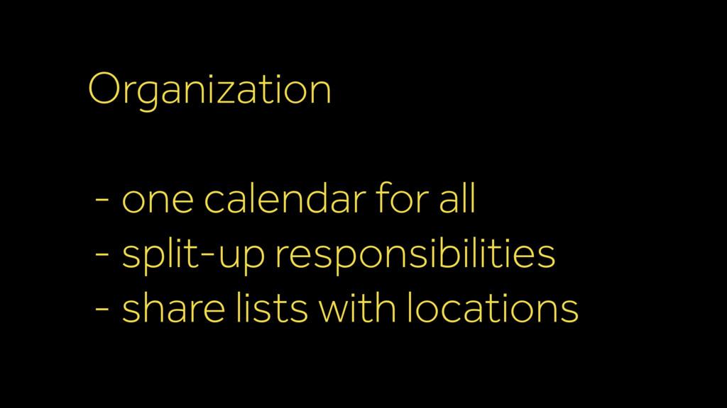 Organization - one calendar for all - split-up ...