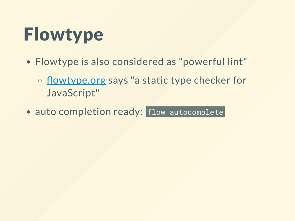 "Flowtype Flowtype is also considered as ""powerf..."