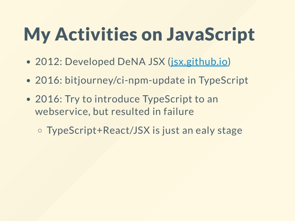 My Activities on JavaScript 2012: Developed DeN...