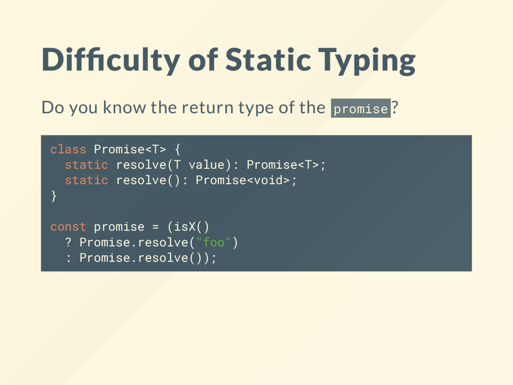 Dif culty of Static Typing Do you know the retu...