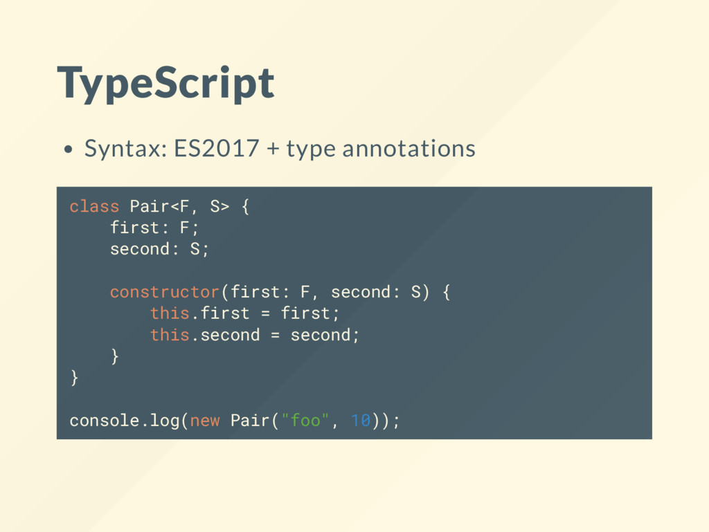 TypeScript Syntax: ES2017 + type annotations cl...