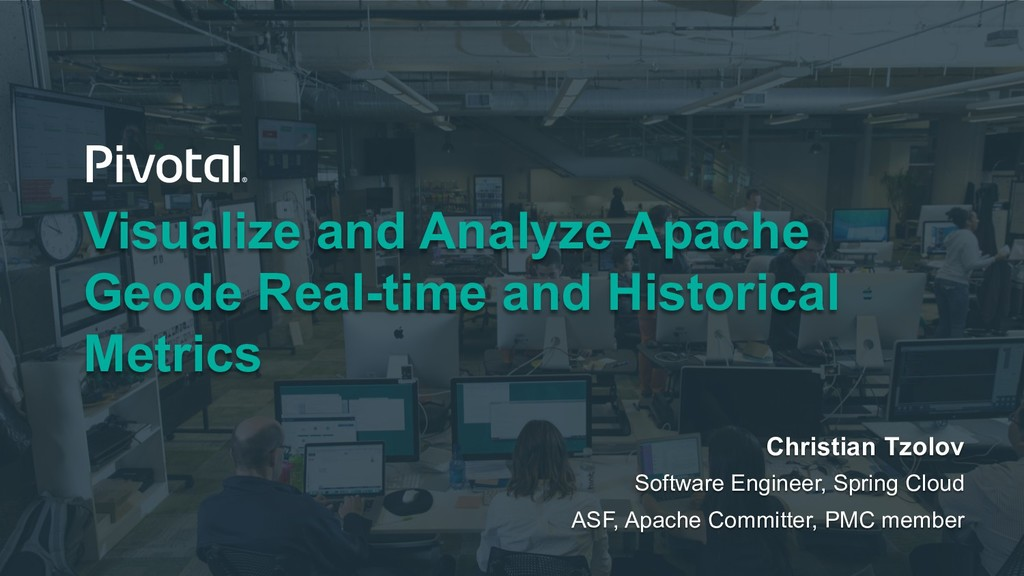 Visualize and Analyze Apache Geode Real-time an...