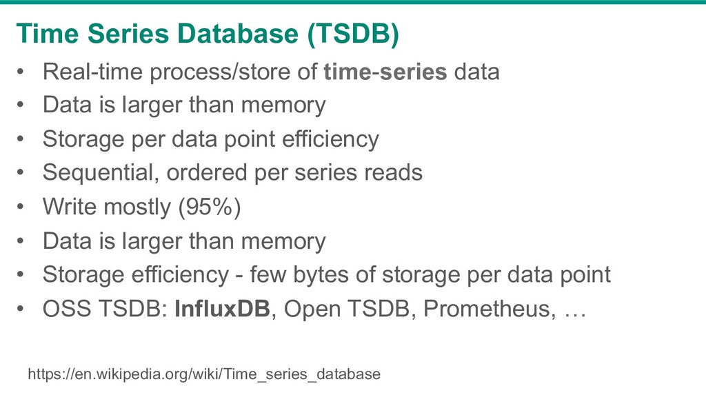 Time Series Database (TSDB) • Real-time proces...
